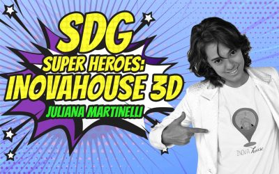 SDG Super Heroes – Juliana Martinelli