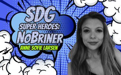 SDG Super Heroes – Anne Sofie Larsen