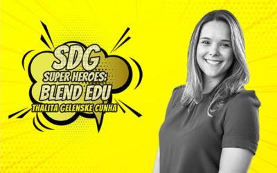 SDG Super Heroes – Thalita Gelenske Cunha